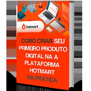 Como criar seu primeiro produto digital no hotmart